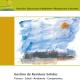 Gestión de Residuos Sólidos Técnica – Salud – Ambiente – Competencia. Colección: Educar para el ambiente – Manual para el docente