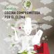 Cocina comprometida contra el Clima
